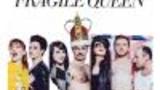 Fragile Queen