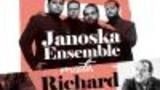 JANOSKA ENSEMBLE & RICHARD GALLIANO