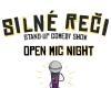 Silné Reči - Open Mic Night